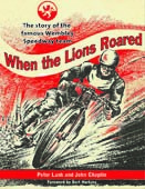 When the Lions Roared (WSRA MEMBERS offer)